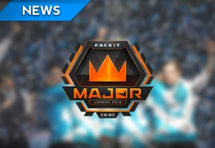 Quick Hit: FACEIT London CS:GO Major teams confirmed