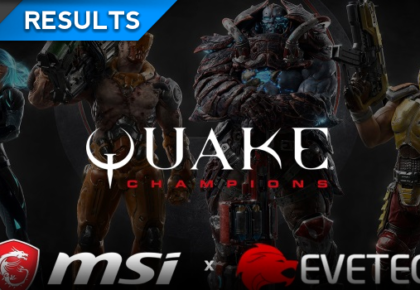 The Rush MSI Quake Champions Cup 2018 Results
