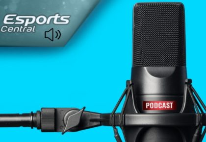The Esports Central Podcast: Episode 060