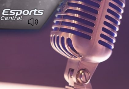 The Esports Central Podcast: Episode 059