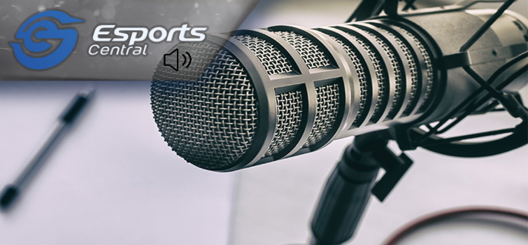 The Esports Central Podcast: Episode 066