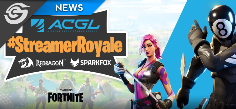 Stand to win R15k with ACGL's Fortnite #StreamerRoyale Tournament