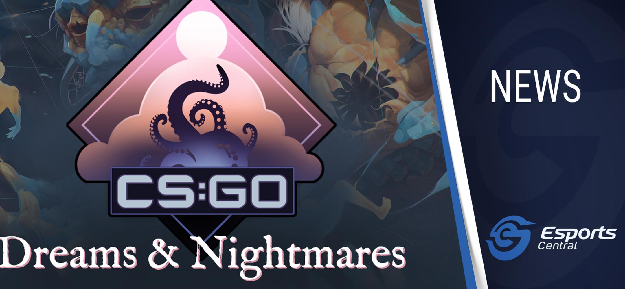 CS:GO Dreams & Nightmares