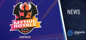 Next Mythic Royale for Fortnite announced by ACGL